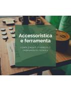 Accessoristica e ferramenta
